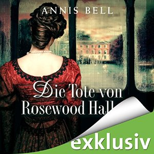 Die Tote von Rosewood Hall